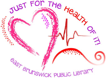 Just for the Health of It @ East Brunswick Public Library